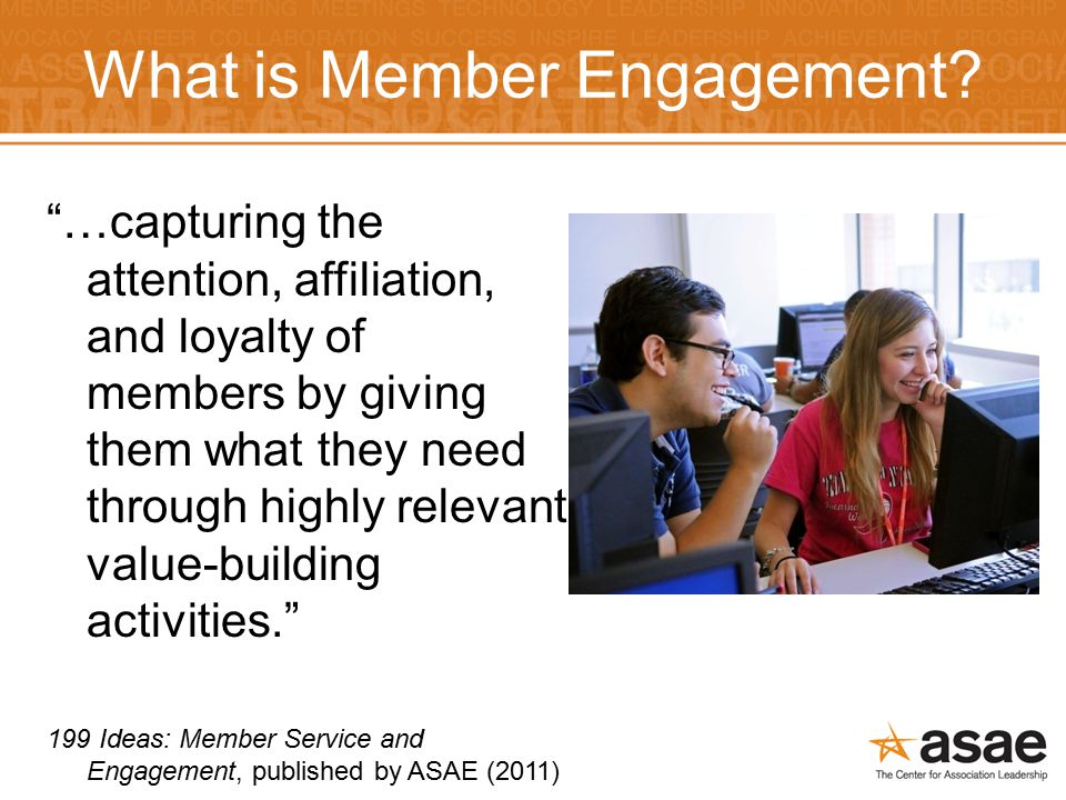 What is Member Engagement.