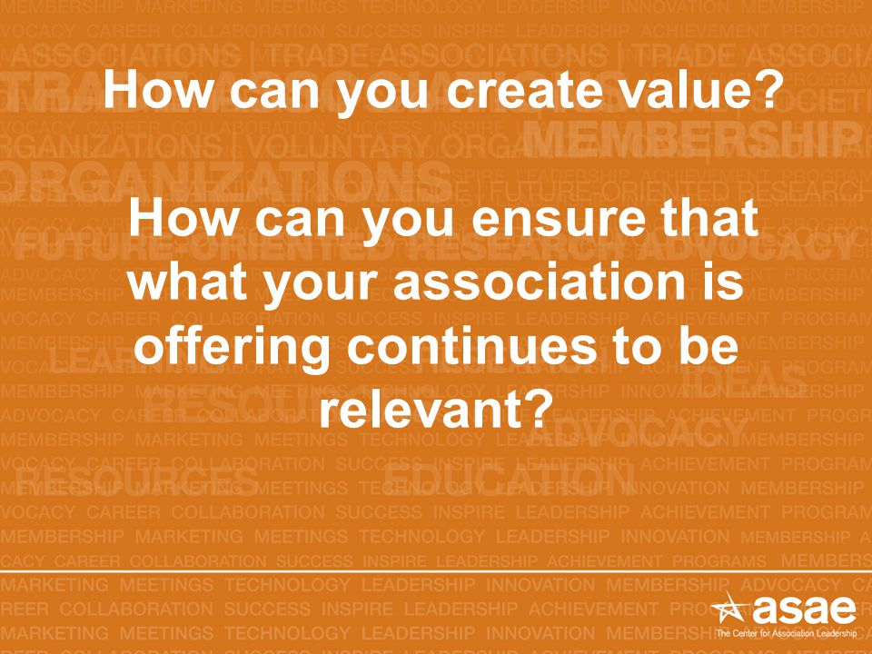 How can you create value.