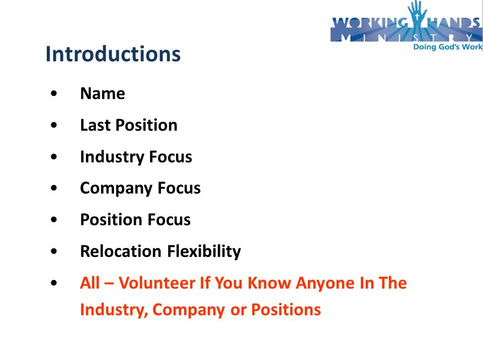 Name Last Position Industry Focus Company Focus Position Focus Relocation Flexibility All – Volunteer If You Know Anyone In The Industry, Company or Positions Introductions