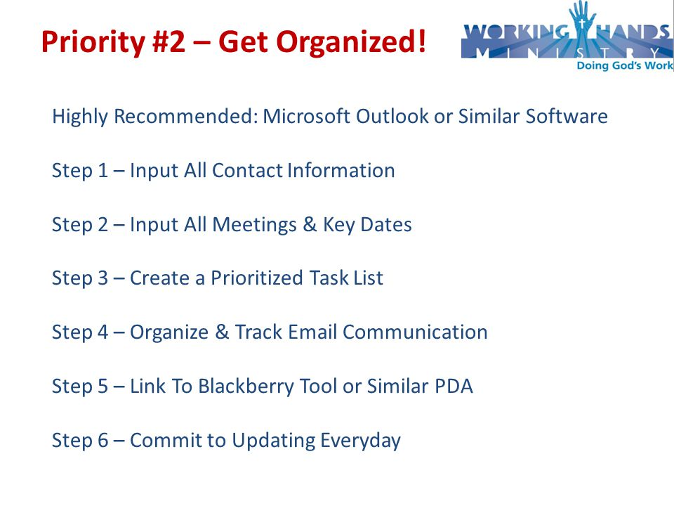 Priority #2 – Get Organized.