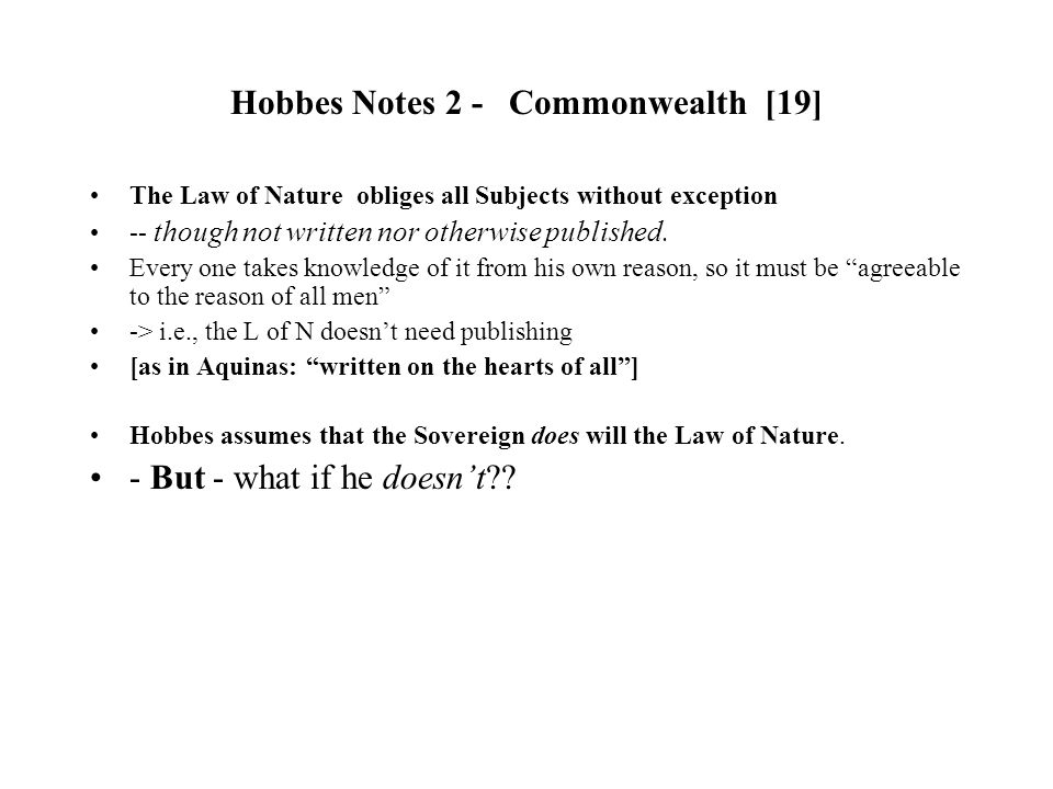 hobbes laws of nature essay Hobbes on natural law essays, aquinas vs hobbes on natural law term papers, aquinas vs natural law is based upon human nature and actions.