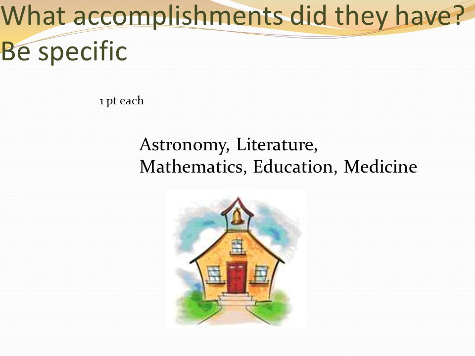 What accomplishments did they have.