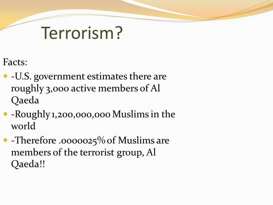 Terrorism. Facts: -U.S.