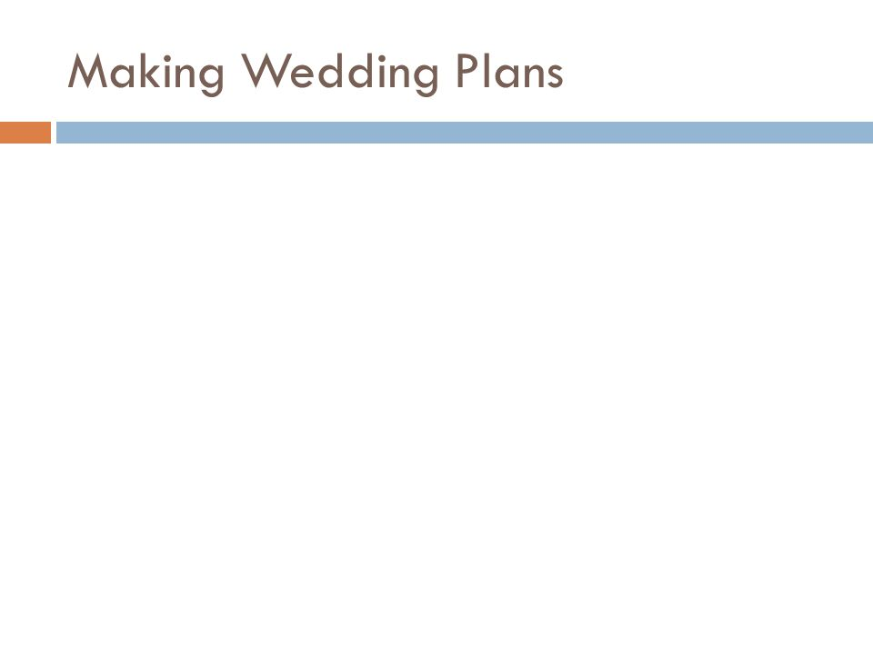 Making Wedding Plans