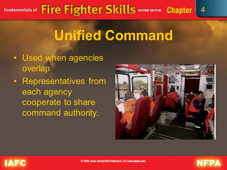 4 Unified Command Used when agencies overlap Representatives from each agency cooperate to share command authority.