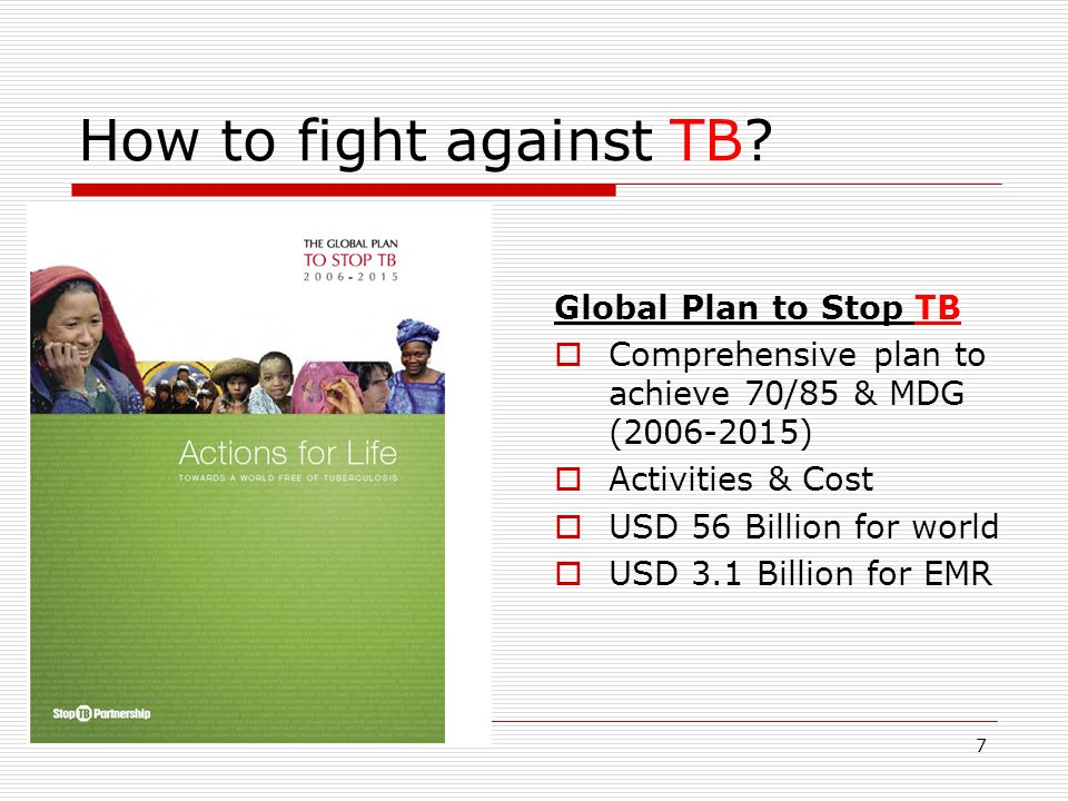 7 How to fight against TB.