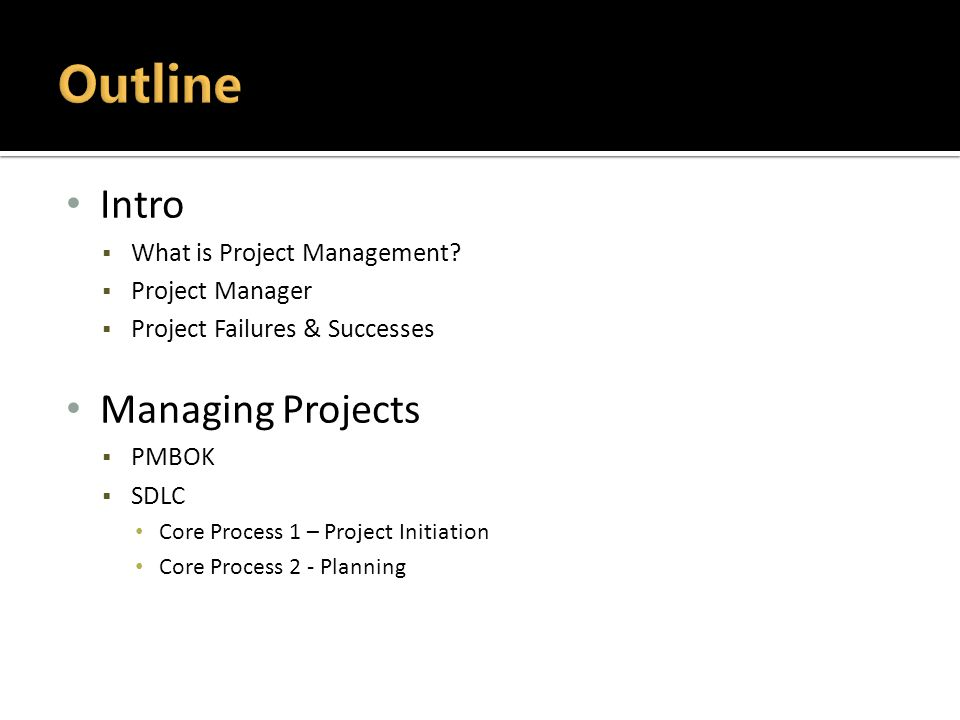 Intro  What is Project Management.