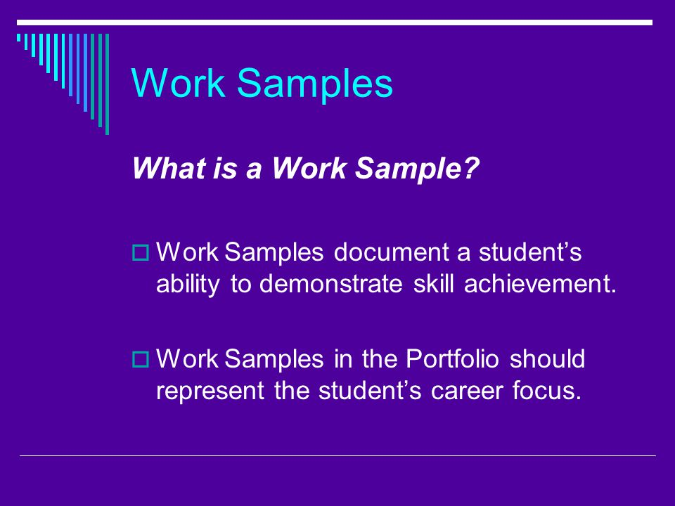 What is a work sample??