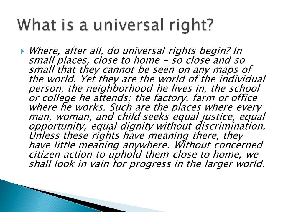  Where, after all, do universal rights begin.