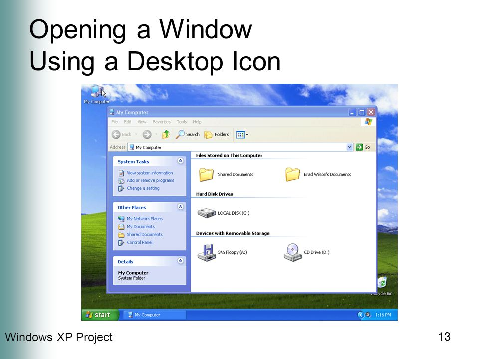 Windows XP Project 13 Opening a Window Using a Desktop Icon