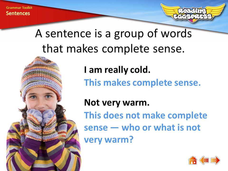Does the sentence make sense
