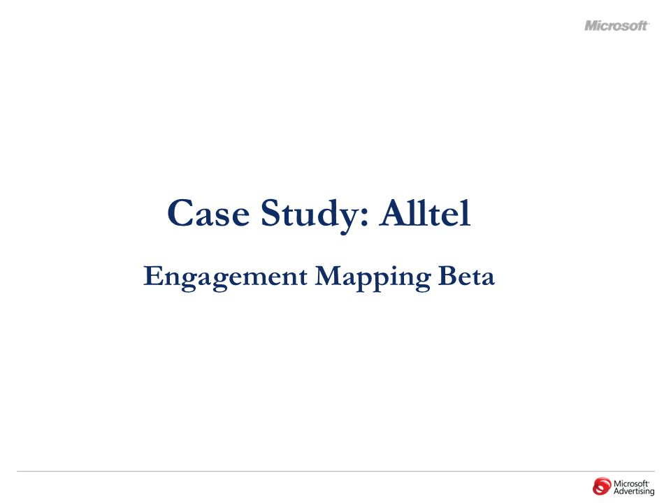 Case Study: Alltel Engagement Mapping Beta