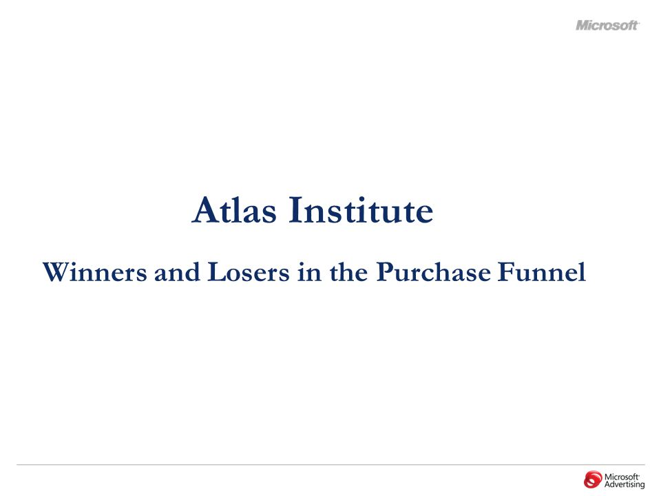 Atlas Institute Winners and Losers in the Purchase Funnel