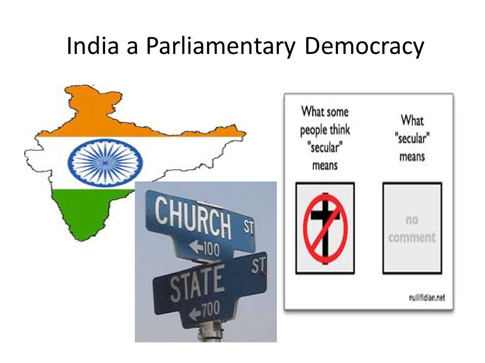 India a Parliamentary Democracy