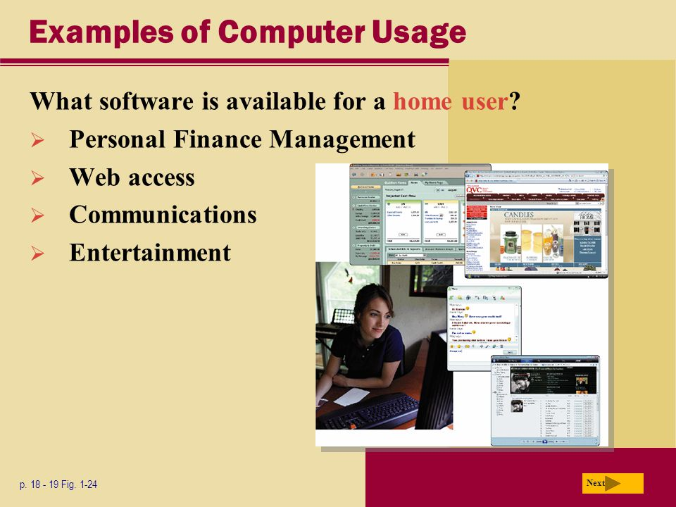 Examples of Computer Usage What software is available for a home user.