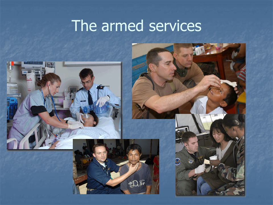 The armed services
