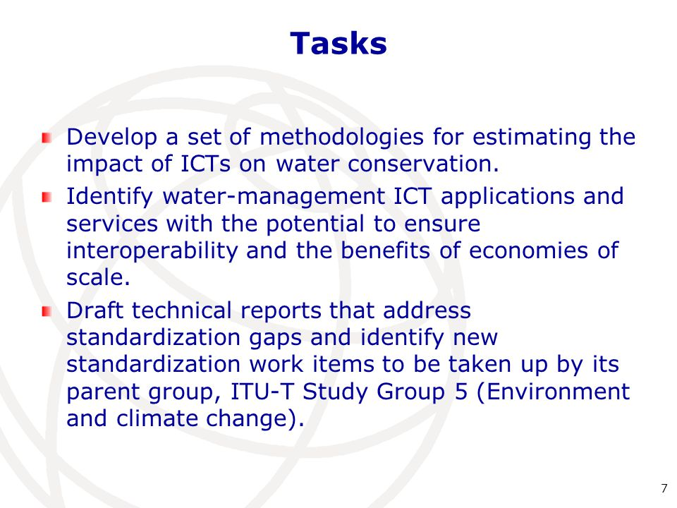 Tasks Develop a set of methodologies for estimating the impact of ICTs on water conservation.