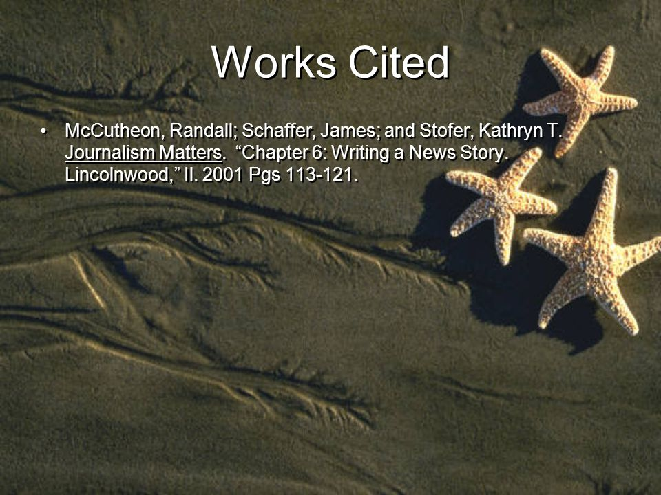 Works Cited McCutheon, Randall; Schaffer, James; and Stofer, Kathryn T.