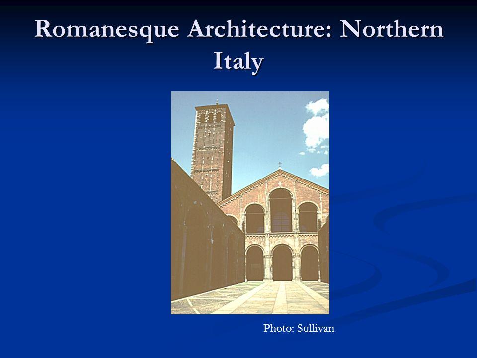 Romanesque Architecture: Northern Italy Photo: Sullivan