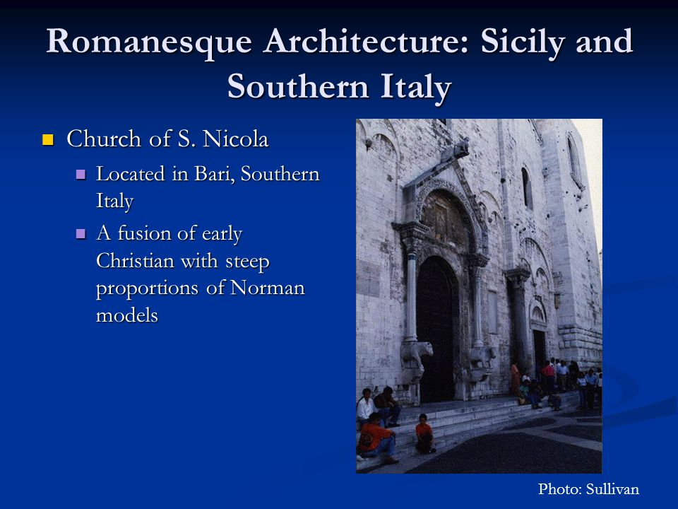 Romanesque Architecture: Sicily and Southern Italy Church of S.