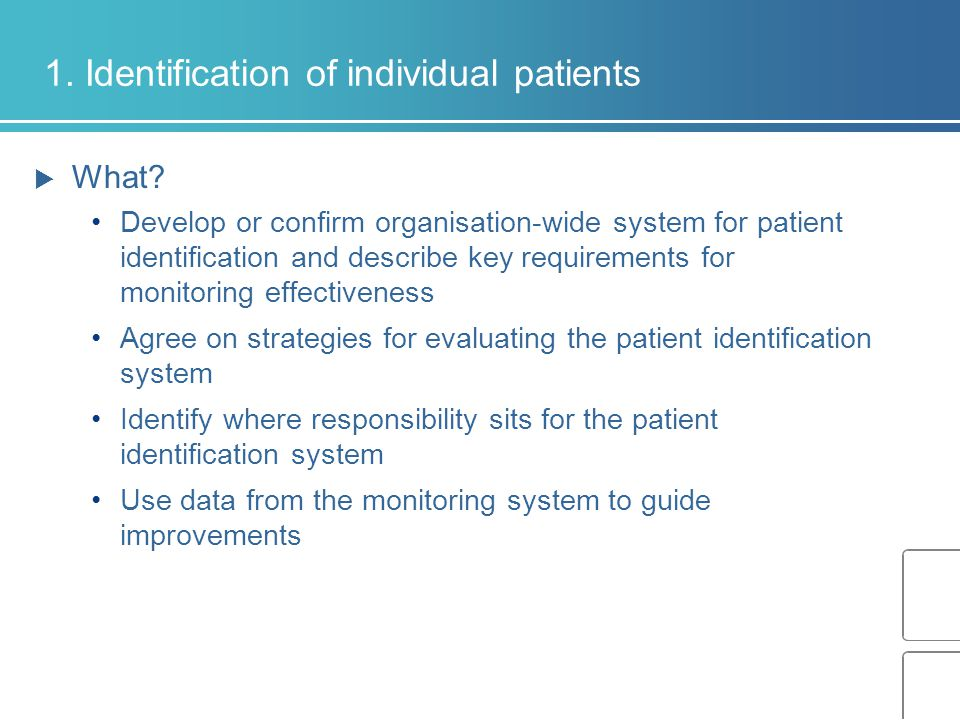 1. Identification of individual patients  What.