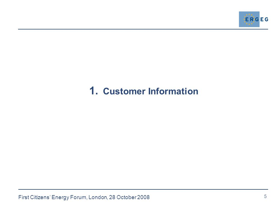 5 First Citizens' Energy Forum, London, 28 October Customer Information
