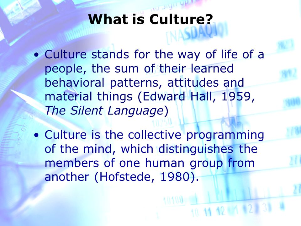 What is Culture.