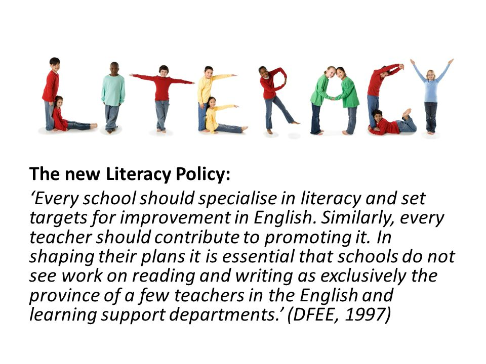 The new Literacy Policy: 'Every school should specialise in literacy and set targets for improvement in English.