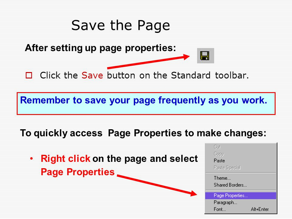 Save the Page  Click the Save button on the Standard toolbar.