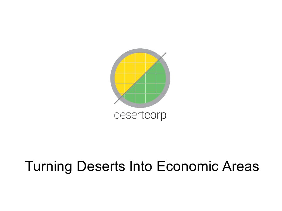Turning Deserts Into Economic Areas