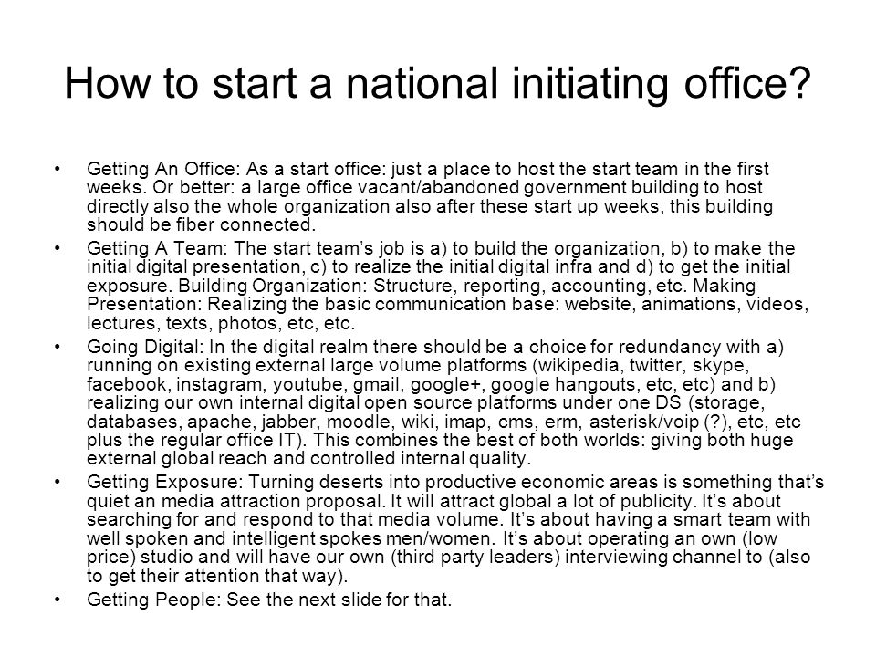 How to start a national initiating office.