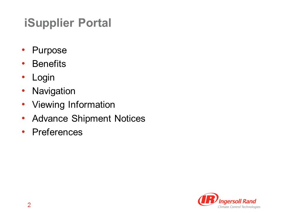 2 iSupplier Portal Purpose Benefits Login Navigation Viewing Information Advance Shipment Notices Preferences