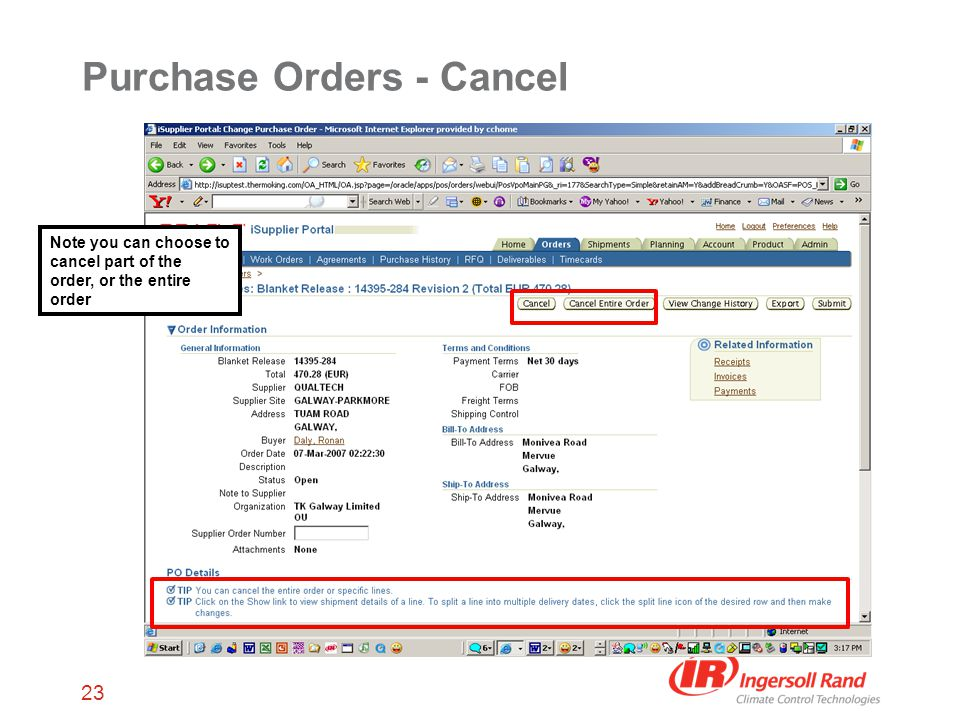 23 Purchase Orders - Cancel Note you can choose to cancel part of the order, or the entire order