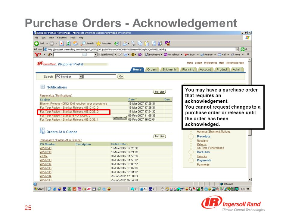 25 Purchase Orders - Acknowledgement You may have a purchase order that requires an acknowledgement.