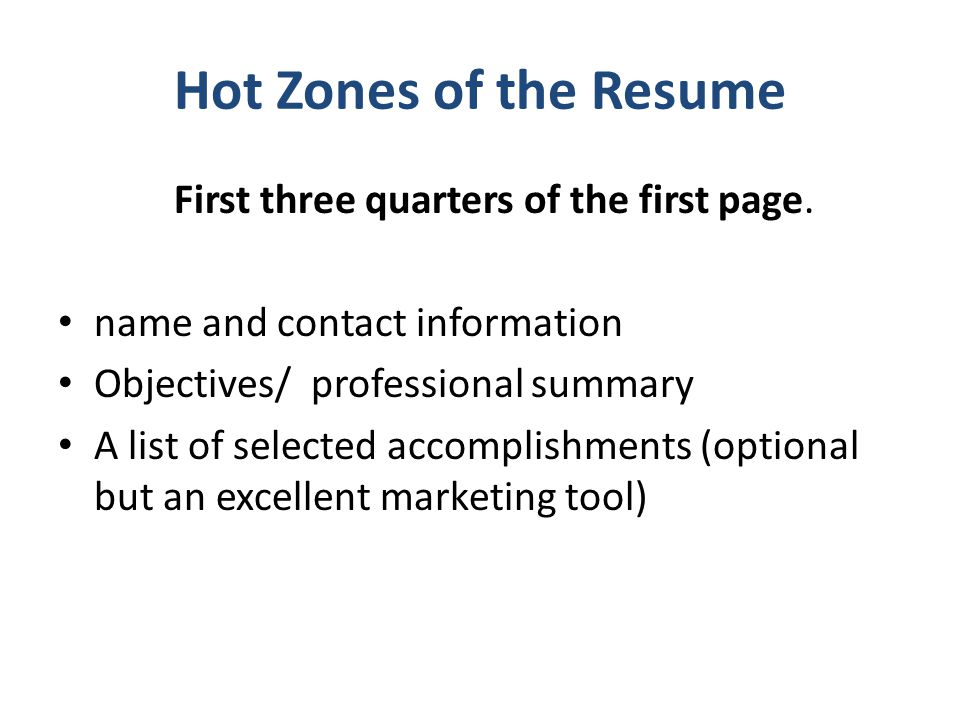 Hot Zones Of The Resume First Three Quarters Of The First Page.