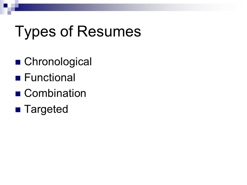 3 types of resumes chronological functional combination targeted