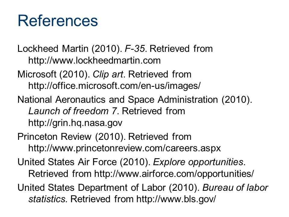 References Lockheed Martin (2010). F-35.