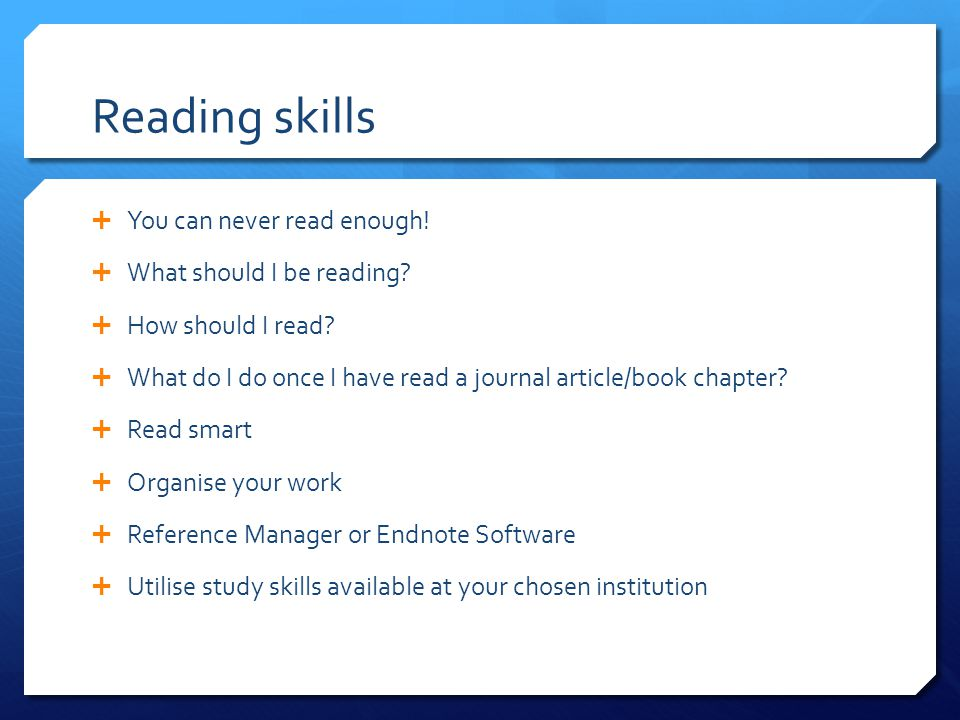 Reading skills  You can never read enough.  What should I be reading.