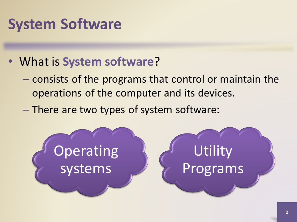 System Software What is System software.