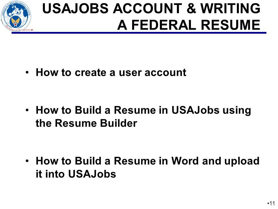 11 11 USAJOBS ACCOUNT U0026 WRITING A FEDERAL RESUME ...