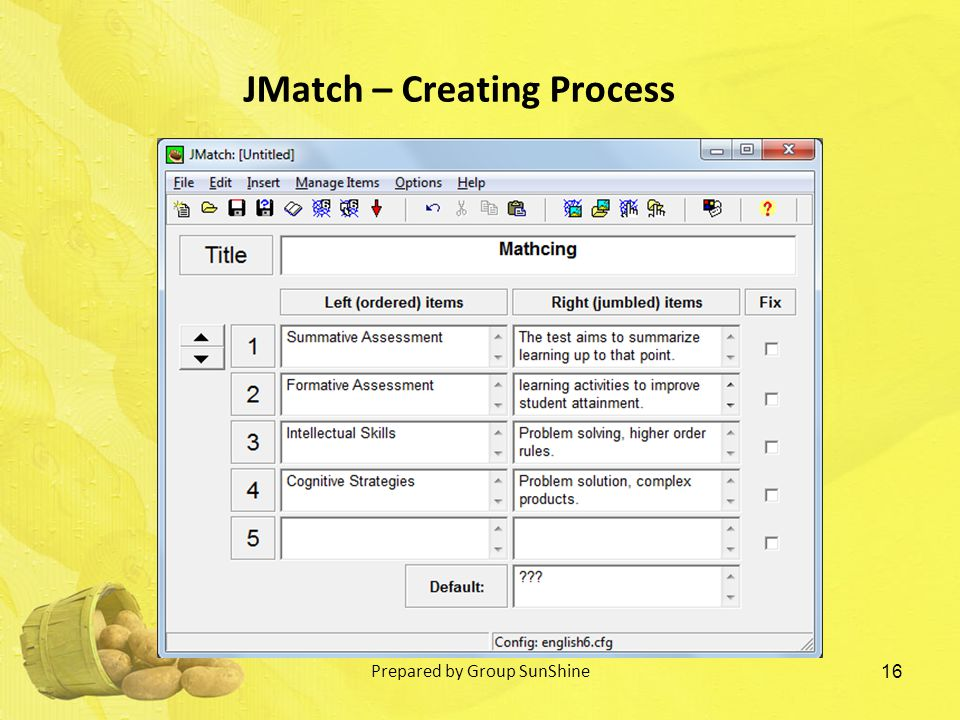 16 JMatch – Creating Process Prepared by Group SunShine