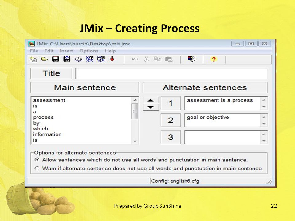 22 JMix – Creating Process Prepared by Group SunShine