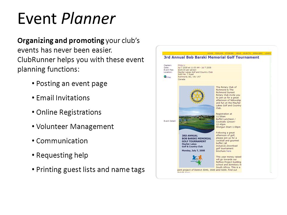 Event Planner Organizing and promoting your club's events has never been easier.