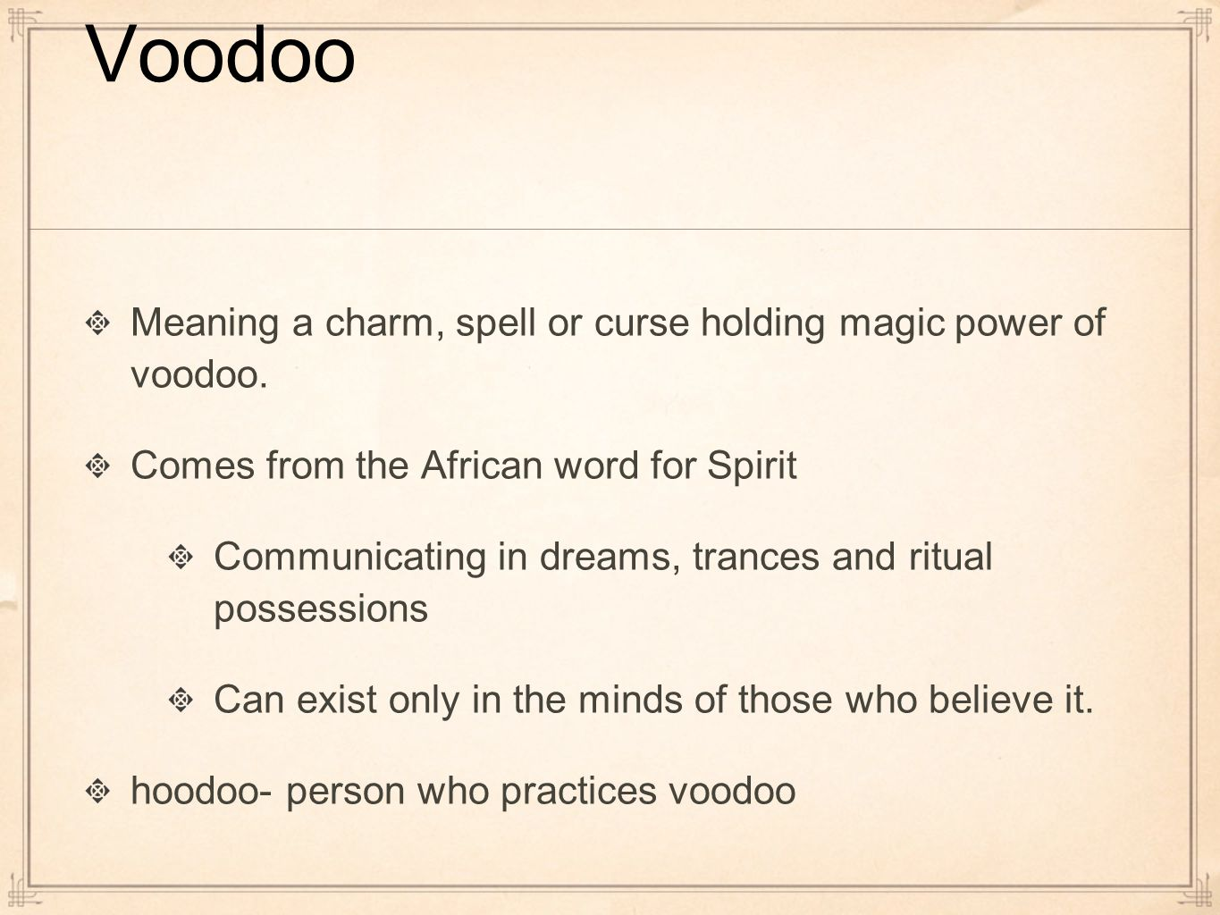 Voodoo in the south by Amanda Dever. Voodoo Meaning a charm, spell ...