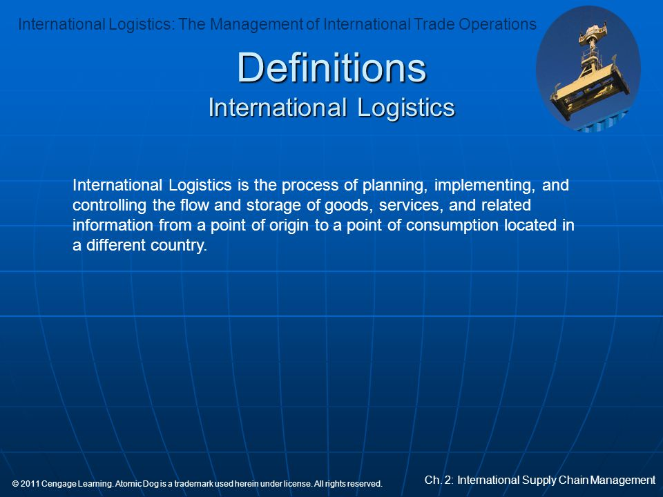 International Logistics: The Management of International Trade Operations Ch.