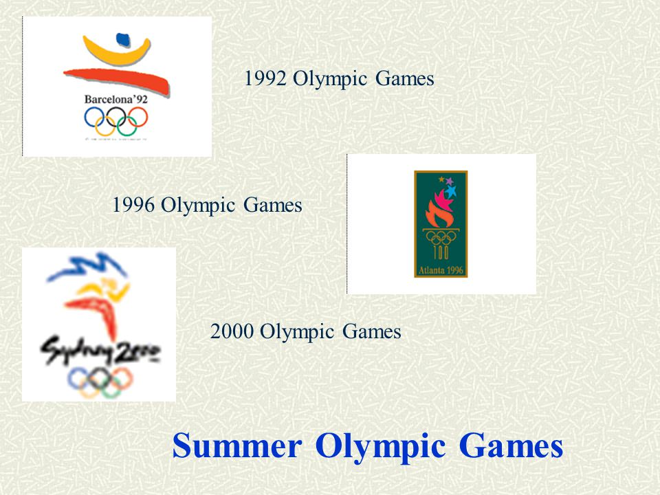 Summer Olympic Games 1992 Olympic Games 1996 Olympic Games 2000 Olympic Games