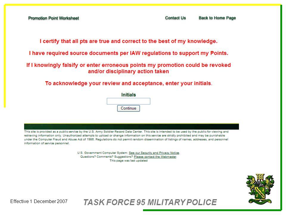 TASK FORCE 95 MILITARY POLICE Effective 1 December 2007 Enlisted – Promotion Point Worksheet Hrc