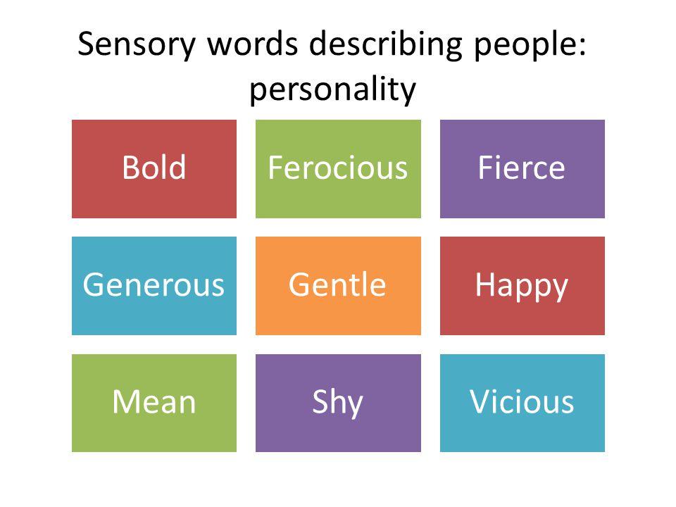 descriptive essay assignment % write a descriptive essay on one  4 sensory words describing people personality