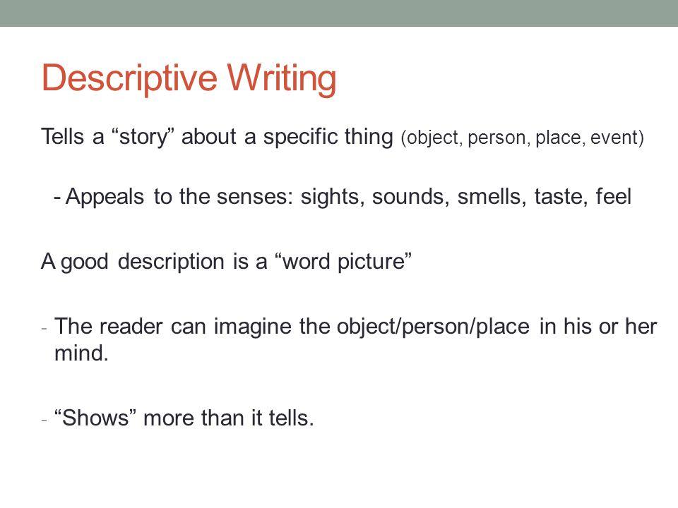 fundamentals of writing today descriptive writing 7 descriptive writing