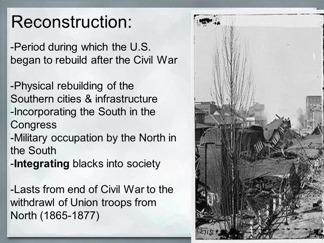 the problems that america faced during the reconstruction period after the civil war The period after the civil war, 1865 - 1877, was called the reconstruction period abraham lincoln started planning for the reconstruction of the south during the civil war as union soldiers occupied huge areas of the south he wanted to bring the nation back together as quickly as possible and in.